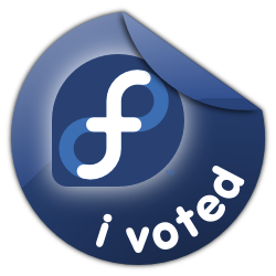 I voted in the Fedora elections. Have you?